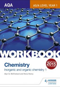 AQA AS/A Level Year 1 Chemistry Workbook: Inorganic and organic chemistry 1 - Alyn G. McFarland