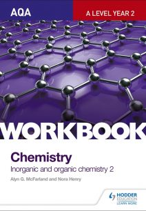 AQA A-Level Year 2 Chemistry Workbook: Inorganic and organic chemistry 2 - Alyn G. McFarland