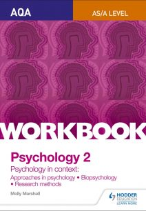 AQA Psychology for A Level Workbook 2: Approaches in Psychology