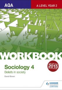 AQA Sociology for A Level Workbook 4: Beliefs in Society - David Bown