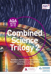 AQA GCSE (9-1) Combined Science Trilogy Student Book 2 - Nick Dixon