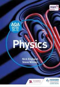AQA GCSE (9-1) Physics Student Book - Nick England