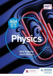 AQA GCSE (9-1) Physics Student Book - Nick England