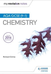 My Revision Notes: AQA GCSE (9-1) Chemistry - Richard Grime