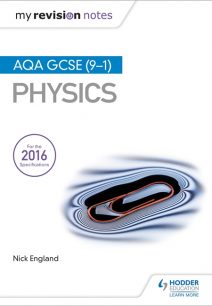 My Revision Notes: AQA GCSE (9-1) Physics - Nick England