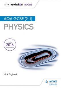 My Revision Notes: AQA GCSE (9-1) Physics - Nick England