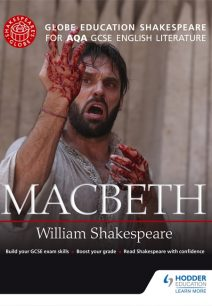 Globe Education Shakespeare: Macbeth for AQA GCSE English Literature - Globe Education