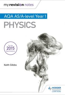 My Revision Notes: AQA AS Physics - Keith Gibbs