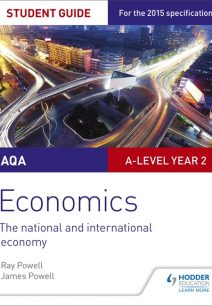 AQA A-level Economics Student Guide 4: The national and international economy - Ray Powell