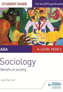 AQA A-level Sociology Student Guide 4: Beliefs in society - Joan Garrod