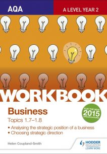 AQA A-level Business Workbook 3: Topics 1.7-1.8 - Helen Coupland-Smith