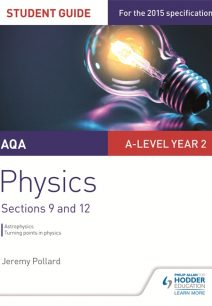 AQA A-level Year 2 Physics Student Guide: Sections 9 and 12 - Jeremy Pollard