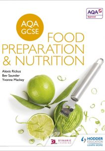 AQA GCSE Food Preparation and Nutrition - Alexis Rickus