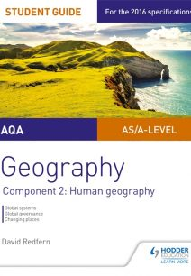 AQA AS/A Level Geography Student Guide: Component 2: Human Geography - David Redfern