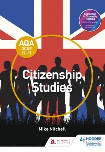 AQA GCSE (9-1) Citizenship Studies - Mike Mitchell (Lecturer in German