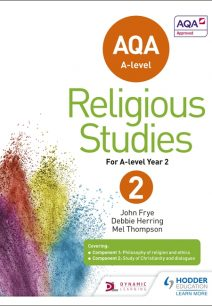AQA A-level Religious Studies Year 2 - John Frye