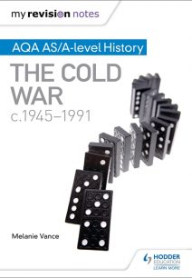 My Revision Notes: AQA AS/A-level History: The Cold War