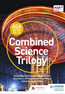 AQA GCSE (9-1) Combined Science Trilogy Student Book - Nick Dixon
