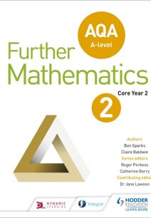 AQA A Level Further Mathematics Core Year 2 - Ben Sparks