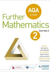 AQA A Level Further Mathematics Core Year 2 - Ben Sparks