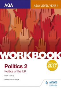 AQA AS/A-level Politics workbook 2: Politics of the UK - Nick Gallop