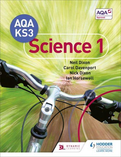 AQA Key Stage 3 Science Pupil Book 1 - Neil Dixon