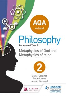 AQA A-level Philosophy Year 2: Metaphysics of God and metaphysics of mind - Jeremy Hayward
