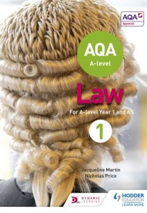 AQA A-level Law for Year 1/AS Textbook - Jacqueline Martin