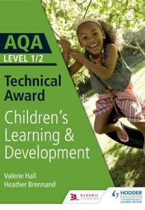 AQA Level 1/2 Technical Award in Children's Learning and Development - Valerie Hall