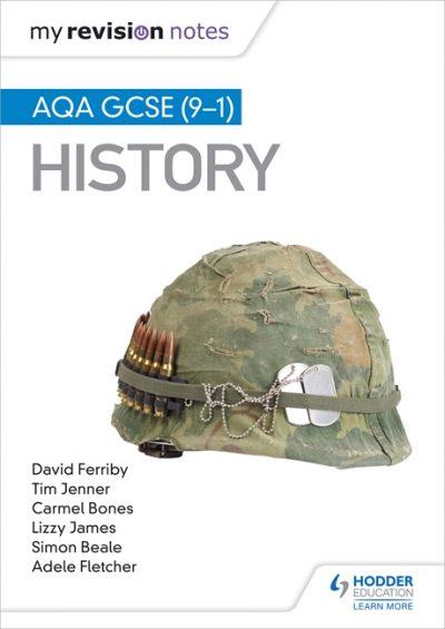 My Revision Notes: AQA GCSE (9-1) History - Tim Jenner