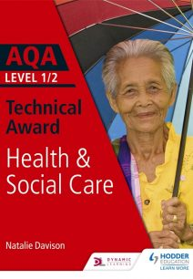 AQA Level 1/2 Technical Award in Health and Social Care - Natalie Davison