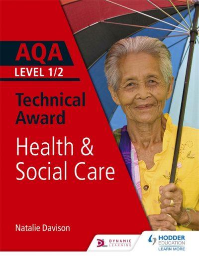 AQA Level 1/2 Technical Award in Health and Social Care - Natalie Davison