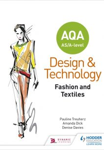 AQA AS/A-Level Design and Technology: Fashion and Textiles - Pauline Treuherz
