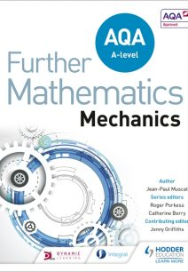 AQA A Level Further Mathematics Mechanics - Jean-Paul Muscat