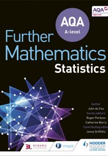 AQA A Level Further Mathematics Statistics - John Du Feu