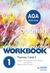 AQA A-level Spanish Revision and Practice Workbook: Themes 1 and 2 - Mike Thacker