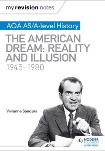 My Revision Notes: AQA AS/A-level History: The American Dream: Reality and Illusion
