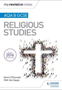 My Revision Notes AQA B GCSE Religious Studies - Kevin O'Donnell
