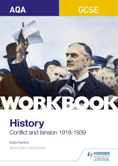 AQA GCSE (9-1) History Workbook: Conflict and Tension