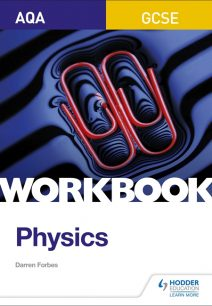 AQA GCSE Physics Workbook - Darren Forbes