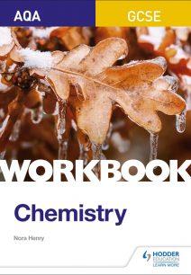 AQA GCSE Chemistry Workbook - Nora Henry