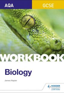 AQA GCSE Biology Workbook - James Napier