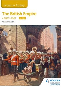 Access to History The British Empire