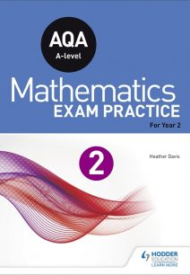 AQA A-level (Year 2) Mathematics Exam Practice - Jan Dangerfield