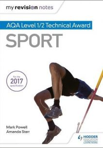 My Revision Notes: AQA Level 1/2 Technical Award in Sport - Mark Powell