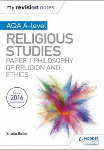 My Revision Notes AQA A-level Religious Studies: Paper 1 Philosophy of religion and ethics - Kim Hands