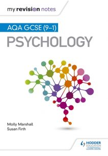 My Revision Notes: AQA GCSE (9-1) Psychology - Molly Marshall