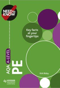 Need to Know: AQA A-level PE - Kirk Bizley
