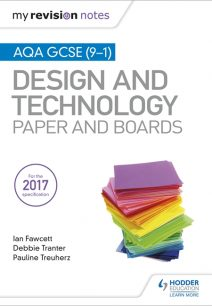 My Revision Notes: AQA GCSE (9-1) Design and Technology: Paper and Boards - Ian Fawcett