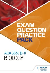 AQA GCSE (9-1) Biology: Exam Question Practice Pack - Hodder Education